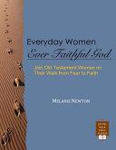 Everyday Women  Ever Faithful God