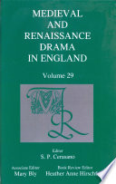 Medieval and Renaissance Drama in England, vol. 29 Journal Committed To The Publication Of