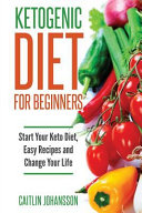 Ketogenic Diet for Beginners