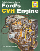Rebuilding and Tuning Ford s CVH Engine