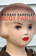 Body Parts : whole new dimension in this book. body parts:...