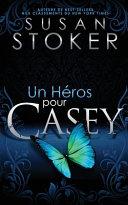 Un He ́ros Pour Casey