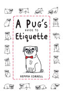 A Pug s Guide to Etiquette