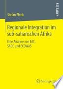 Regionale Integration im sub-saharischen Afrika