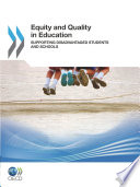 Equity and Quality in Education Supporting Disadvantaged Students and Schools