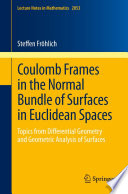 Coulomb Frames in the Normal Bundle of Surfaces in Euclidean Spaces