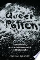Queer Pollen
