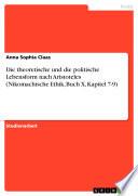 Die theoretische und die politische Lebensform nach Aristoteles  Nikomachische Ethik  Buch X  Kapitel 7 9