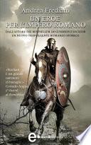 Un eroe per l impero romano