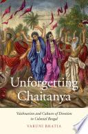 Unforgetting Chaitanya