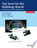 Top Score For The Radiology Boards