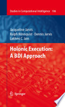 Holonic Execution  A BDI Approach