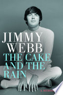 Jimmy Webb  The Cake and the Rain
