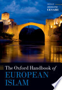 The Oxford Handbook of European Islam Another Through Theological Dialogues Diplomatic