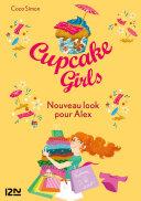 Cupcake Girls - tome 20 : Nouveau look pour Alex