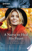 A Nurse To Heal His Heart