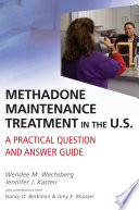Methadone Maintenance Treatment in the U.S.