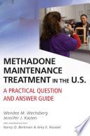 Methadone Maintenance Treatment in the U S