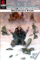 Saint Germaine Shadows Fall 2