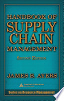 Handbook of Supply Chain Management  Second Edition