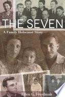 The Seven  A Family Holocaust Story Book PDF