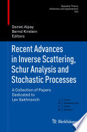 Recent Advances in Inverse Scattering  Schur Analysis and Stochastic Processes