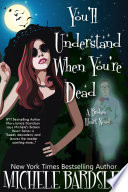 You ll Understand When You re Dead
