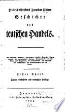 Friedrich Christoph Jonathan Fischers Geschichte des teutschen handels