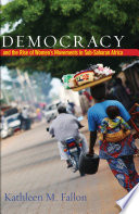 Democracy and the Rise of Women s Movements in Sub Saharan Africa