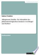 Alltagsteam Familie Zur Aktualit T Des Ph Nomenologischen Ansatzes Von Berger Und Kellner