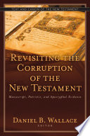 Ebook Revisiting the Corruption of the New Testament Epub Daniel B. Wallace Apps Read Mobile