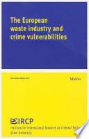 The European Waste Industry and Crime Vulnerabilities