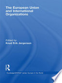 The European Union and International Organizations