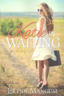 Katie In Waiting