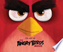 Angry Birds  The Art of the Angry Birds Movie