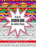 Adult Coloring Book New Abstract Designs