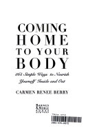 Coming Home to Your Body Book PDF