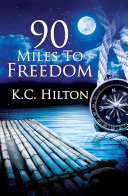 download ebook 90 miles to freedom pdf epub