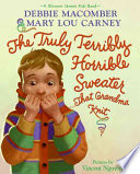 The Truly Terribly Horrible Sweater   That Grandma Knit