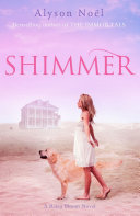 Shimmer: A Riley Bloom Novel 2 by Alyson Noel