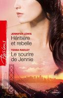 Book Héritière et rebelle + Le sourire de Jennie