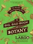 The Big Bad Book Of Botany