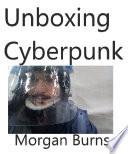 Unboxing Cyberpunk
