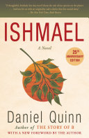 Ishmael Spiritual Adventure Ever Published Ishmael Has Earned A