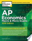 Cracking the AP Economics Macro   Micro Exams  2018 Edition