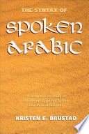 The Syntax of Spoken Arabic