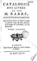 Catalogue des livres de la biblioth  que de feu M  Barr    dress   par M  Chapoteau