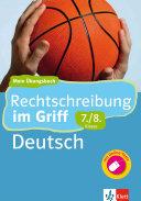 Klett Rechtschreibung im Griff Deutsch 7  8  Klasse