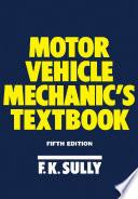 Motor Vehicle Mechanic s Textbook