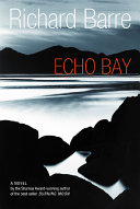 Echo Bay : with the present. august 1940: in driving rain,...